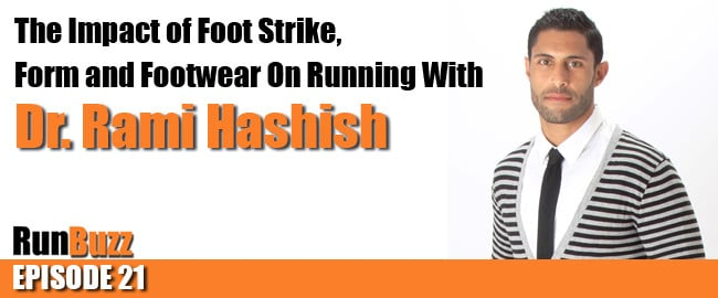 Footstrike, Running Form, and Footwear With Dr. Rami Hashish
