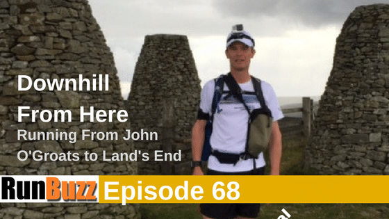 Gavin Boyter - Downhill from here - Running from John O'Groats to Land's End
