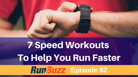 Seven Speed Workouts For Runners