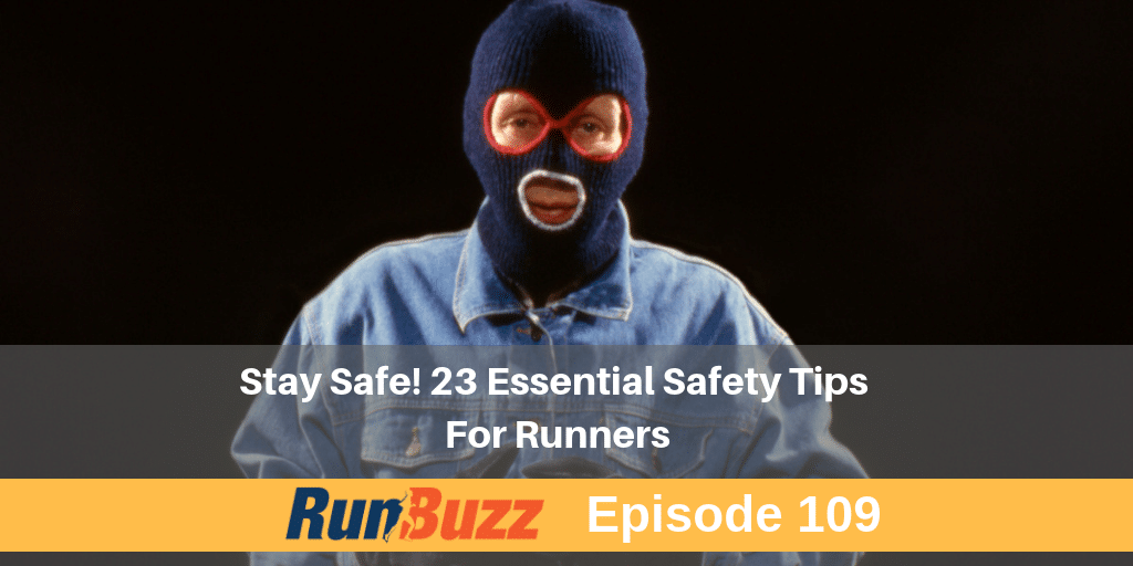 23 Safety Tips For Runners