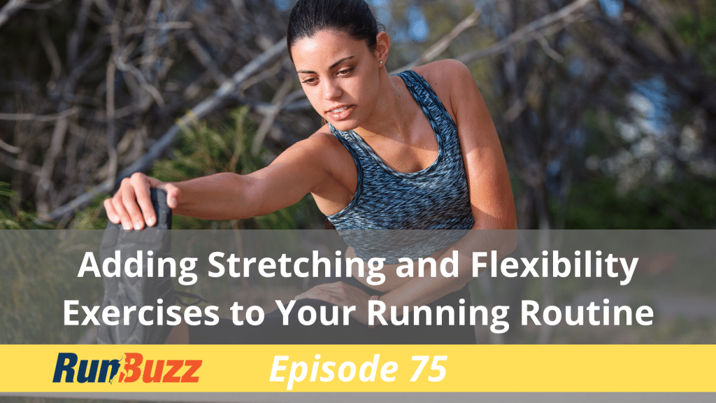 Adding-Stretching-and-Flexibility-Exercises-to-Your-Running-Routine