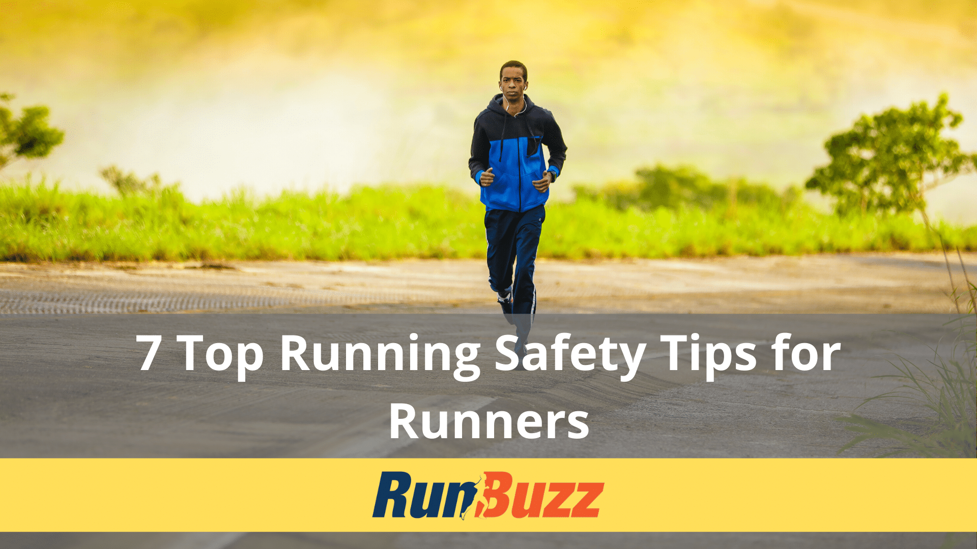 7-Top-Running-Safety-Tips-For-Runners