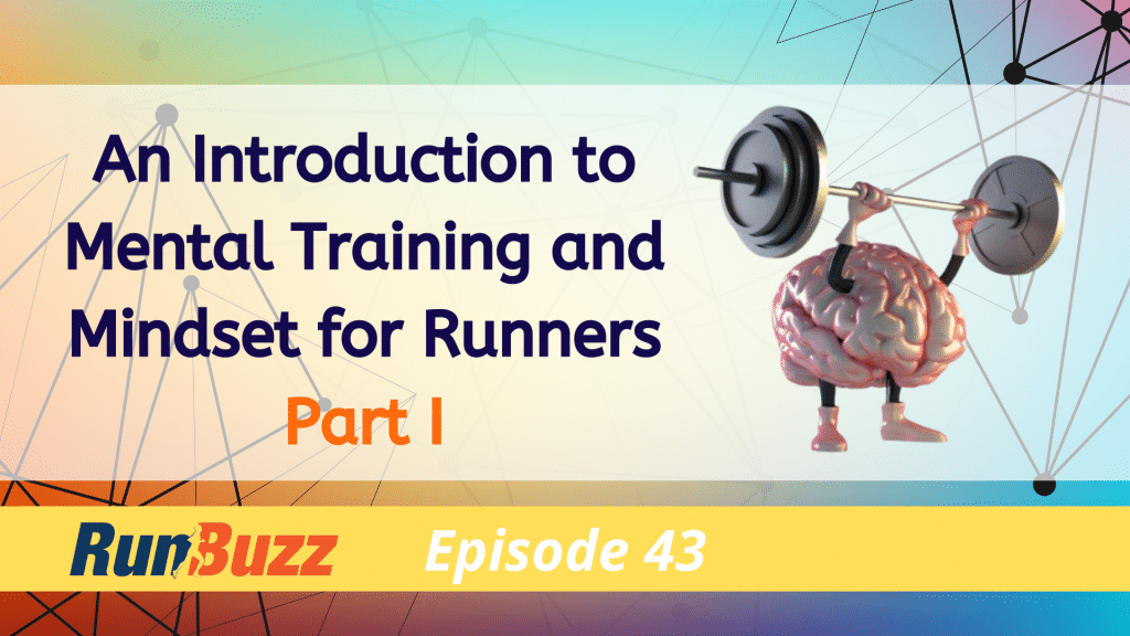 An-Introduction-To-Mental-Training-And-Mindset-For-Runners-