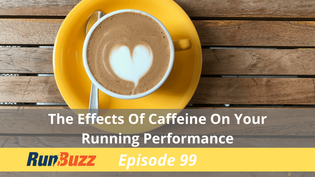 The-Effects-Of-Caffeine-On-Running-Performance