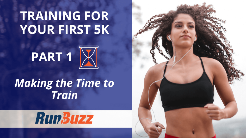 Training-For-Your-First-5K-Part-1_-Making-the-Time-to-Train