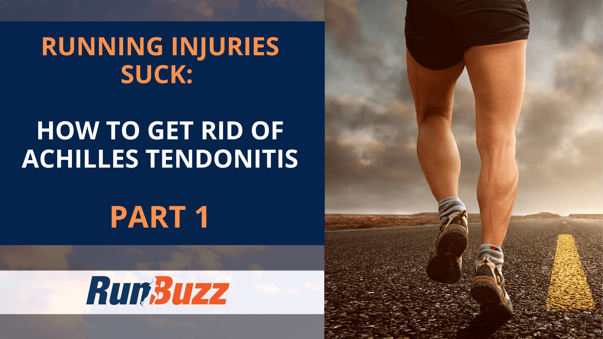 Running-Injuries-Suck_-How-To-Get-Rid-Of-Achilles-Tendonitis-Part-1
