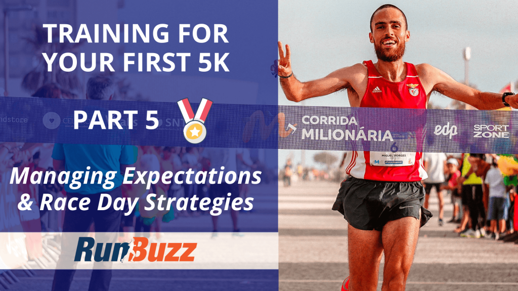 Training-For-Your-First-5K-Part-5-_-Managing-Expectations-Race-Day-Strategies