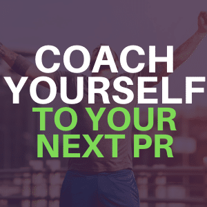 coach yourself to your next personal best