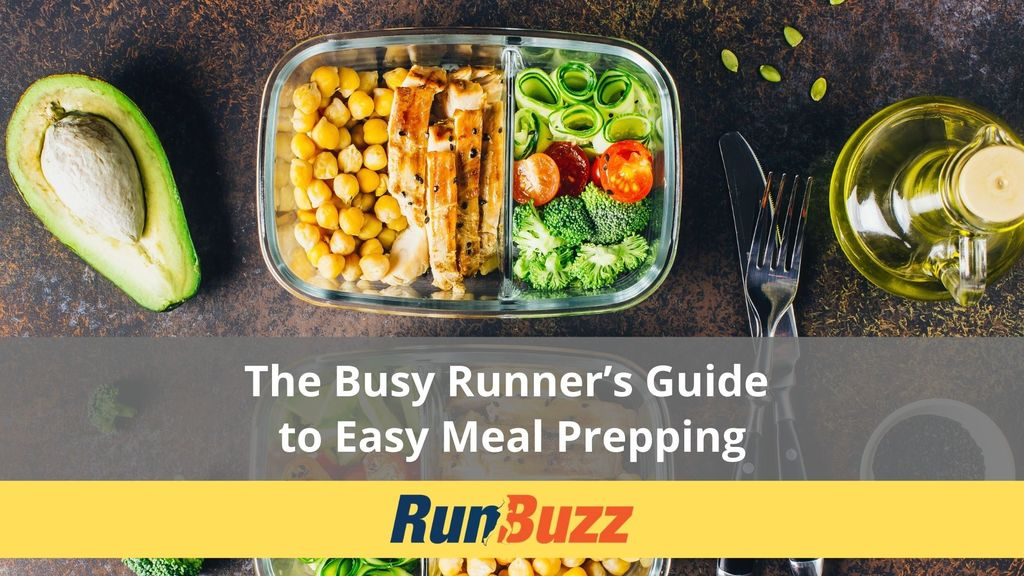 The Busy Runner's Guide to Easy Meal Prepping