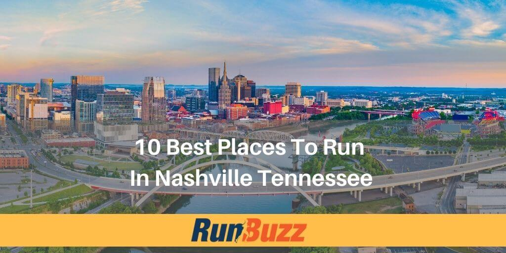 best places to run in nashville