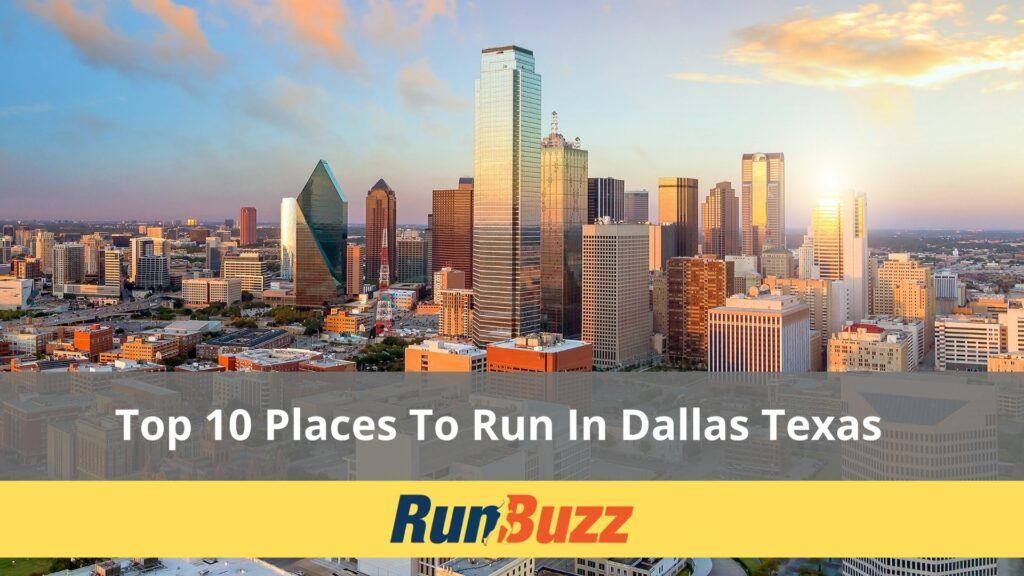 Best places to run in Dallas Texas